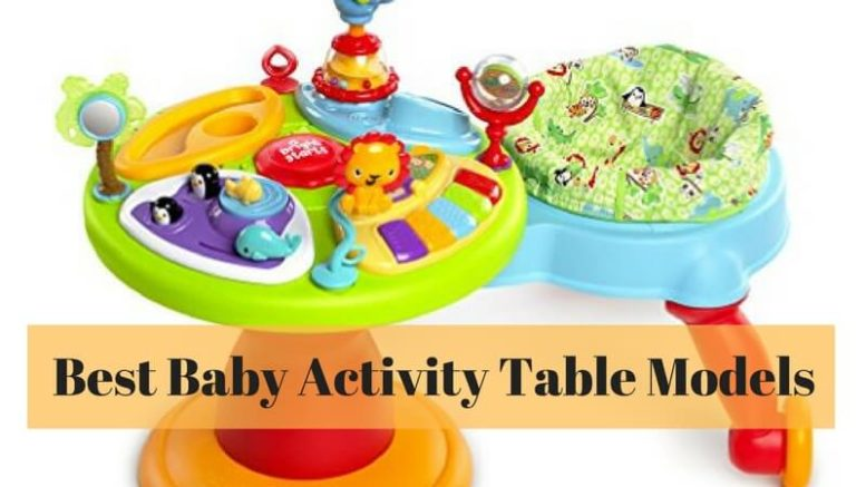 7cb1e6dcf 10 Best Baby Activity Table Models to Keep Your Baby Engaged