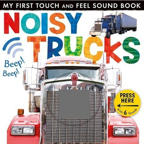 Noisy Trucks - Great touch and feel sound book for babies